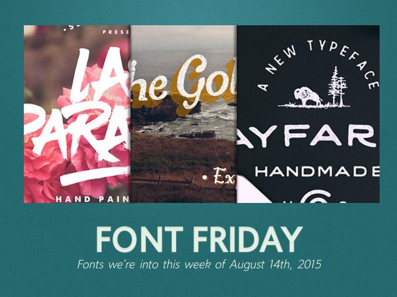 Font Friday: 8/14/15