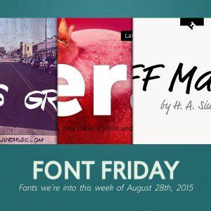 Font Friday: 8/28/15