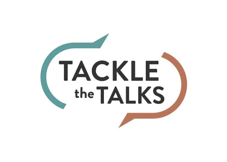 Tackle the Talks